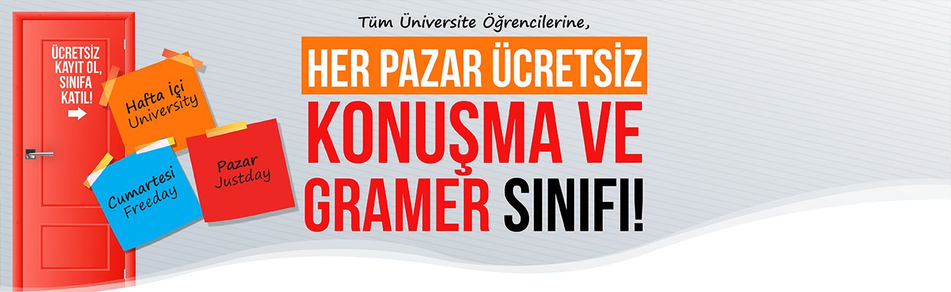 Tüm Üniversite Öğrencilerine Her Pazar Ücretsiz Konuşma ve Gramer Sınıfı!